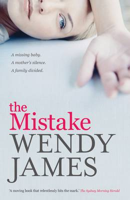 The The Mistake by Wendy James