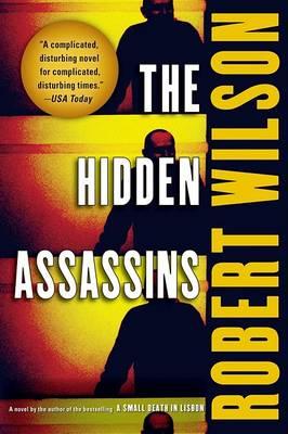 The Hidden Assassins by IV Robert Wilson