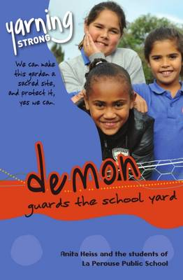 Yarning Strong Demon Guards the School Yard by Anita Heiss