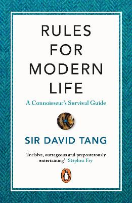 Rules for Modern Life: A Connoisseur's Survival Guide book