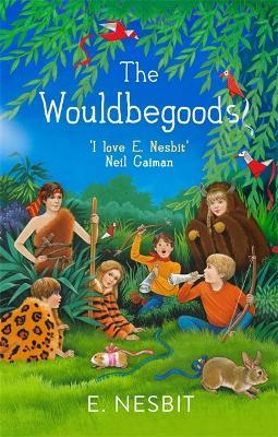 The Wouldbegoods by E. Nesbit