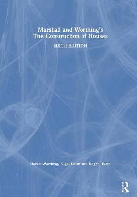 Marshall and Worthing's The Construction of Houses by Duncan Marshall