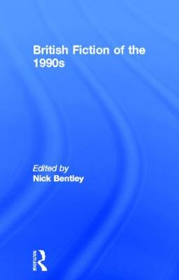 British Fiction of  the 1990s book