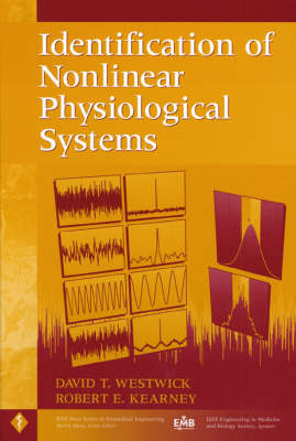 Identification of Nonlinear Physiological Systems by David T. Westwick