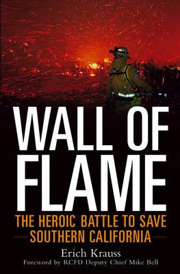 Wall of Flame by Erich Krauss