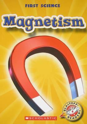 Magnetism by Mari C Schuh