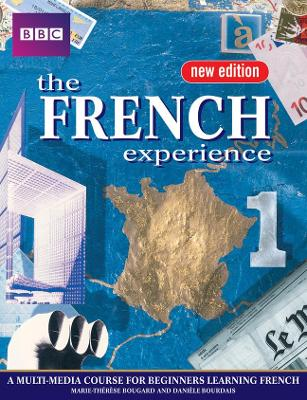 FRENCH EXPERIENCE 1 COURSEBOOK NEW EDITION by Anny King