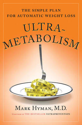 Ultrametabolism by Dr. Mark Hyman