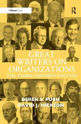 Great Writers on Organizations by Professor Derek Salman Pugh