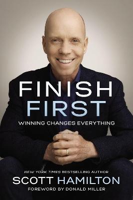 Finish First by Scott Hamilton