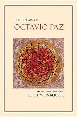 The Poems of Octavio Paz by Octavio Paz