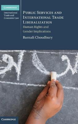 Public Services and International Trade Liberalization by Barnali Choudhury