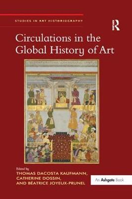 Circulations in the Global History of Art book