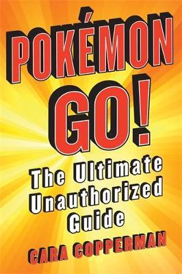 Pokemon GO! by Cara J. Stevens