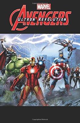 Marvel Universe Avengers: Ultron Revolution Vol. 2 by Joe Caramagna