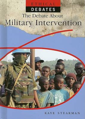 The Debate about Military Intervention by Kaye Stearman