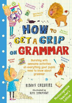 How to Get a Grip on Grammar Teacher's Edition by Simon Cheshire