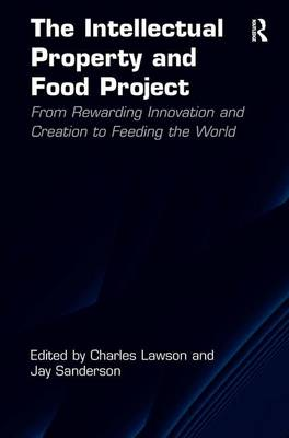 The Intellectual Property and Food Project by Charles Lawson