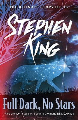 Full Dark, No Stars book