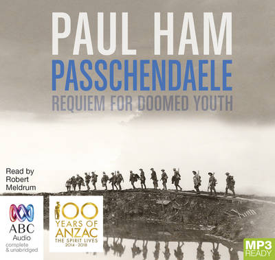 Passchendaele by Paul Ham