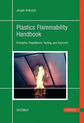 Plastics Flammability Handbook by Jeurgen Troitzsch