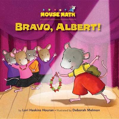 Bravo, Albert! by Lori Haskins Houran