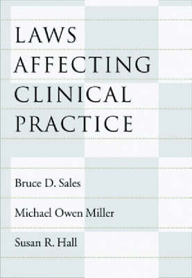 Laws Affecting Clinical Practice by Bruce Dennis Sales