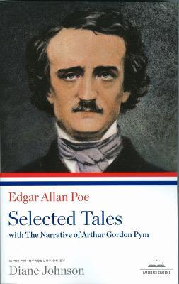 Edgar Allan Poe: Selected Tales with the Narrative of Arthur Gordon Pym book