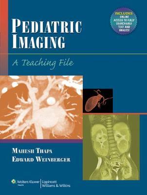 Pediatric Imaging by Mahesh Thapa