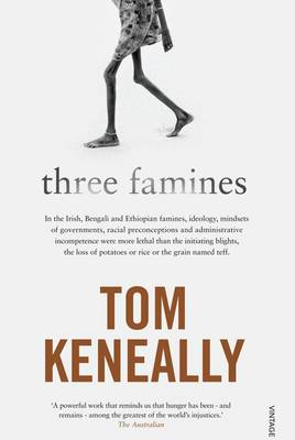 Three Famines by Tom Keneally