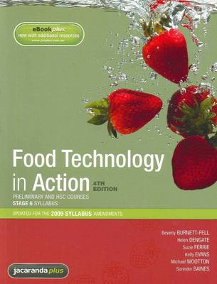 Food Technology in Action 4E Preliminary and HSC Course & eBookPLUS by Beverly Burnett-Fell