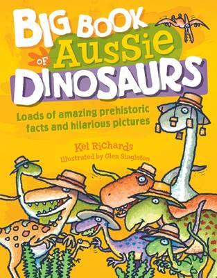 Big Book of Aussie Dinosaurs book