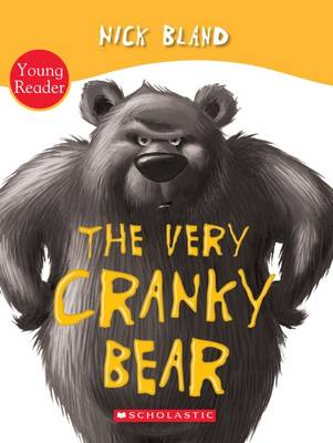 The Very Cranky Bear Board Book by Nick Bland