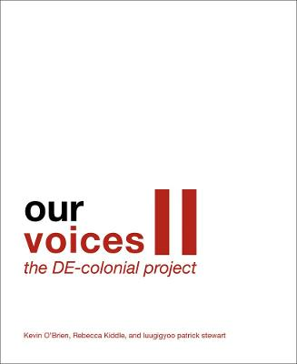 Our Voices II: The DE-colonial Project book