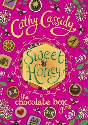 Chocolate Box Girls: Sweet Honey by Cathy Cassidy