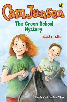 CAM Jansen: The Green School Mystery #28 by David A Adler