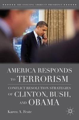 America Responds to Terrorism by Karen A. Feste