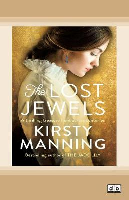 The Lost Jewels by Kirsty Manning
