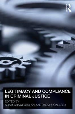 Legitimacy and Compliance in Criminal Justice book
