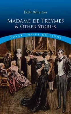 Madame de Treymes and Other Stories by Edith Wharton