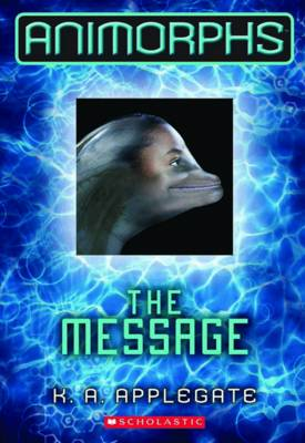 Message by K. A. Applegate