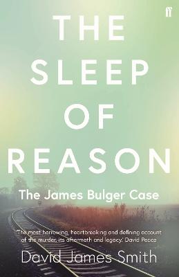 Sleep of Reason by David James Smith