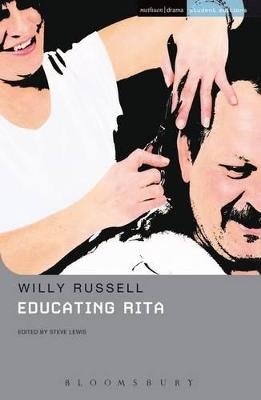 """""""Educating Rita"""" by Willy Russell"""