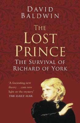 The Lost Prince Classic Histories Series by David Baldwin