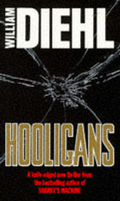Hooligans by William Diehl