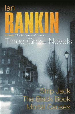 The Ian Rankin: Three Great Novels by Ian Rankin