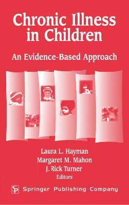 Chronic Illness in Children by Laura Lucia Hayman