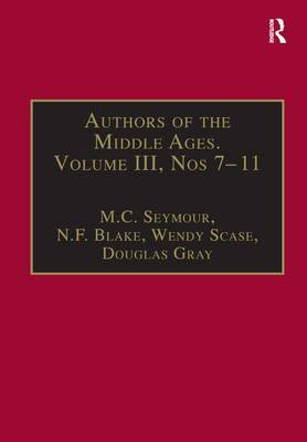 Authors of the Middle Ages  Volume III, Nos 7-11 by N. F. Blake