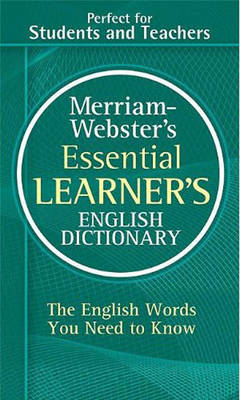 M-W Essential Learner's English Dictionary by Merriam-Webster