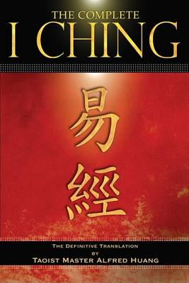 I Ching by Taoist Master Alfred Huang